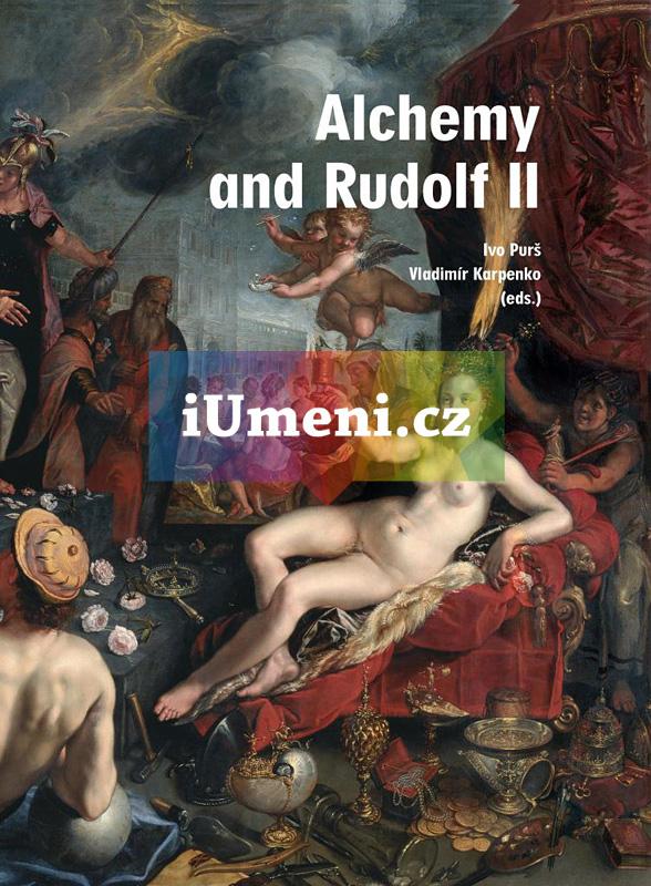 Alchemy and Rudolf II - Ivo Purš – Vladimír Karpenko (edd.) (EN)