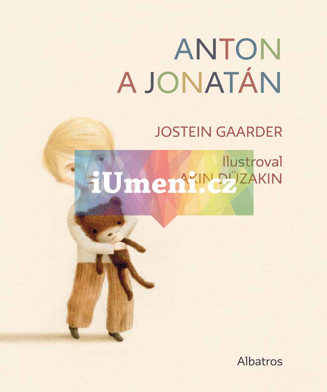 Anton a Jonatán - Jostein Gaarder, Akin Düzakin