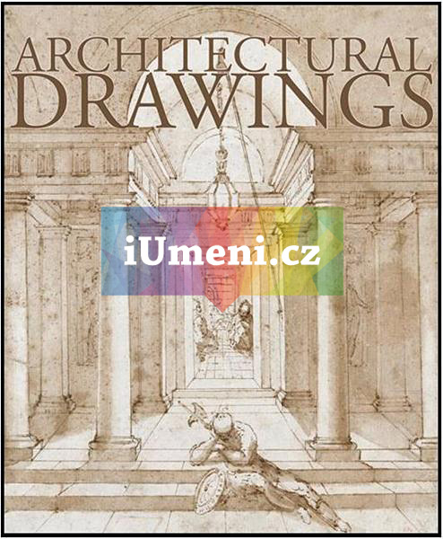 Architectural Drawings from the 13th to the 19th Century - Princi Eliana (EN)