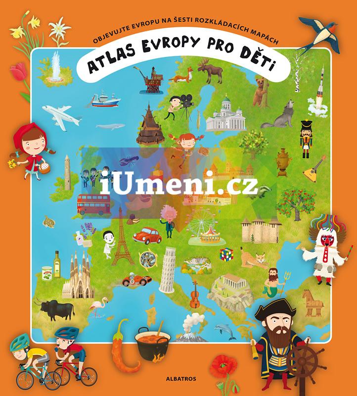 Atlas Evropy pro děti - Oldřich Růžička, Tomáš Tůma