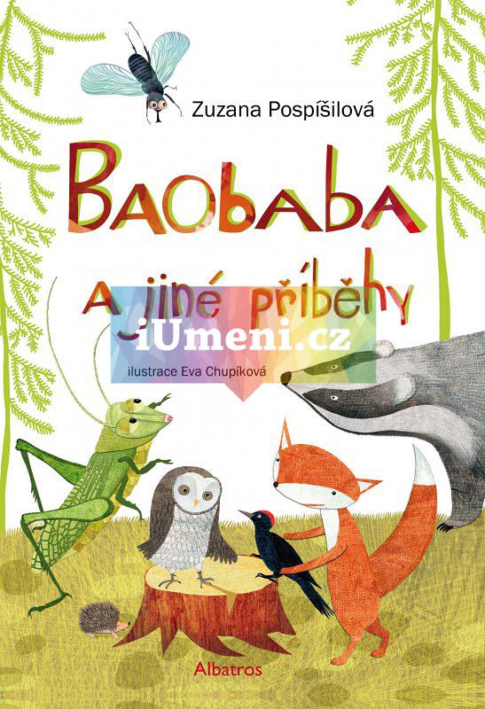 Baobaba a jiné příběhy - Zuzana Pospíšilová, Eva Chupíková