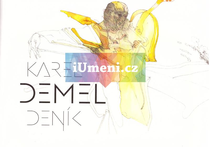 Karel Demel Deník - Jiří Šerých a Břetislav Ditrich