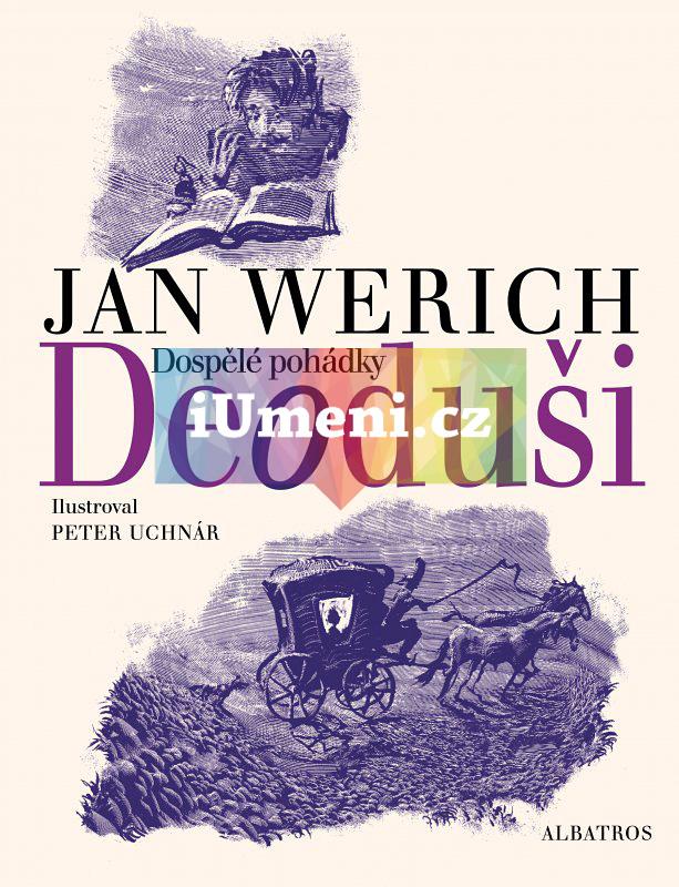 Deoduši - Jan Werich, Peter Uchnár