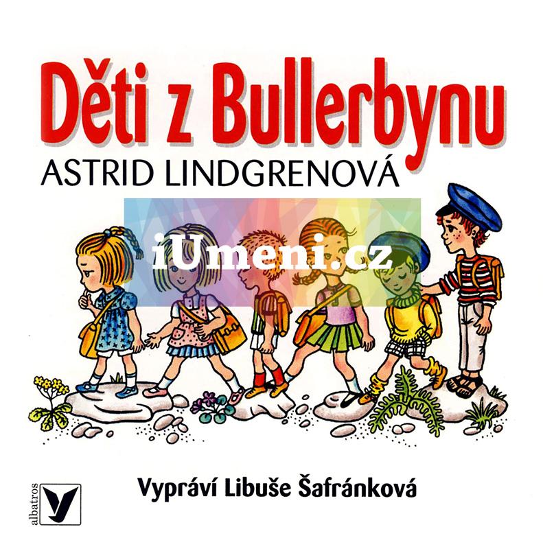 Děti z Bullerbynu (audiokniha) - Astrid Lindgrenová