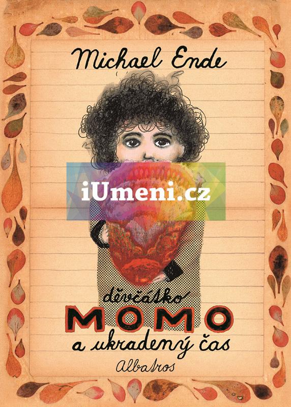 Děvčátko Momo a ukradený čas - Michael Ende