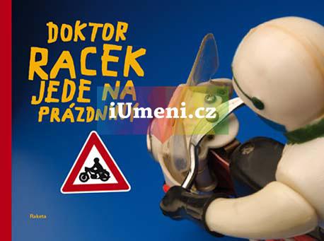 Dokror Racek jede na prázdniny - Milada Rezková, Lukáš Urbánek