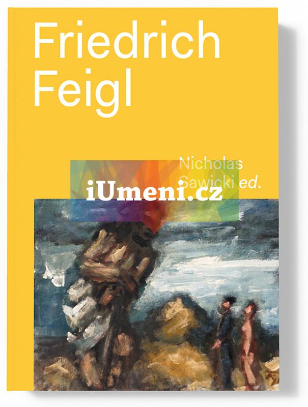 Friedrich Feigl 1884 - 1965 - Rachel Dickson, Sarah MacDougall, Arno Pařík, Nicholas Sawicki, Zuzana Skořepová