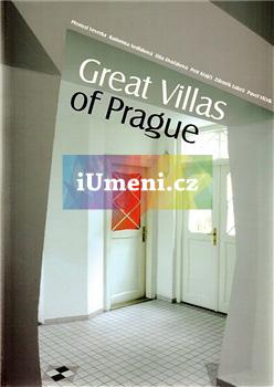 Great Villas of Prague - Dita Dvořáková, Petr Krajči, Zdeněk Lukeš, Radomíra Sedláková, Přemysl Veverka a Pavel Vlček Vybíral (EN)