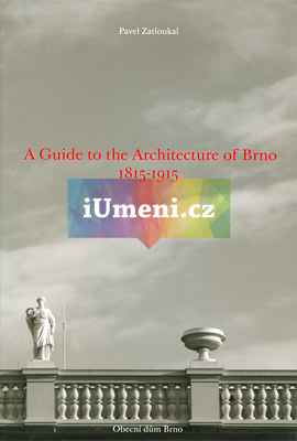 A Guide to the Architecture of Brno - Pavel Zatloukal (EN)