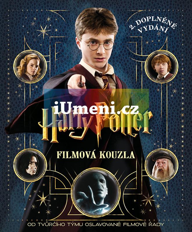 Harry Potter - Filmová kouzla - 2. doplněné vydání - kolektiv