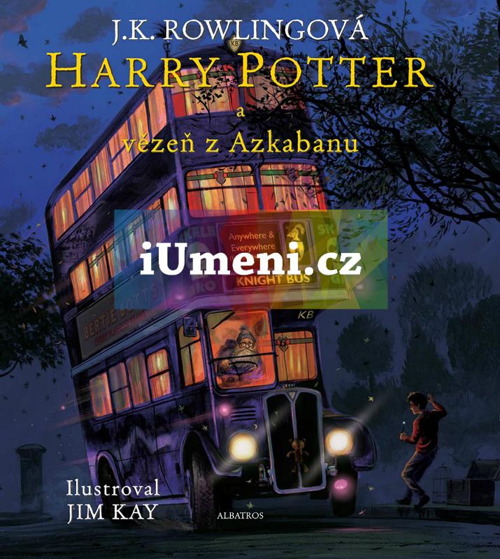 Harry Potter a vězeň z Azkabanu - ilustrované vydá - J. K. Rowlingová, Jim Kay
