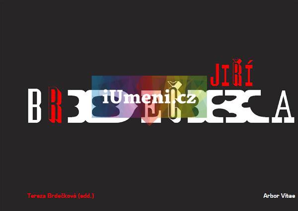Jiří Brdečka - Giannalberto Bendazzi, Tereza Brdečková, Miloš Fikejz, Adam Hoffmeister, Jiří Kubíček, Jan Šulc, Milena Vojtková