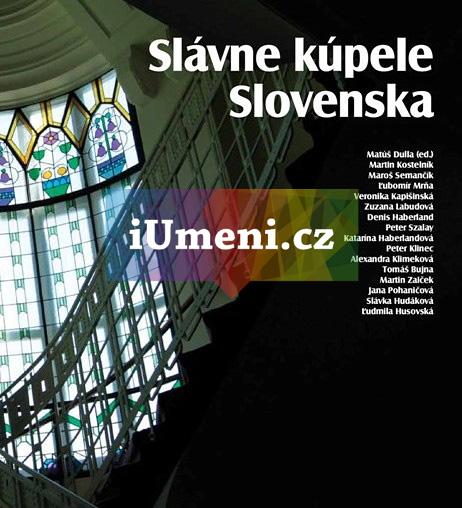 Slávne kúpele Slovenska/ Slavné lázně Slovenska - Matúš Dulla (SK)