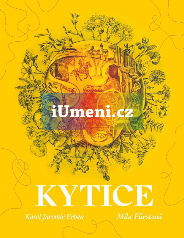 Kytice - Erben Karel Jaromír, Fürstová Míla