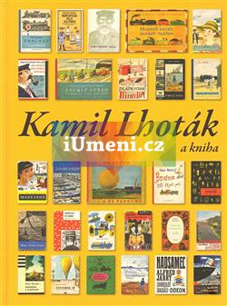 Kamil Lhoták a kniha - Dvořák Jan, Hédervári Robert