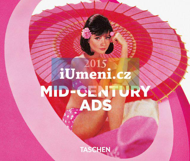 Mid-Century Ads - 2015 - Taschen (EN)
