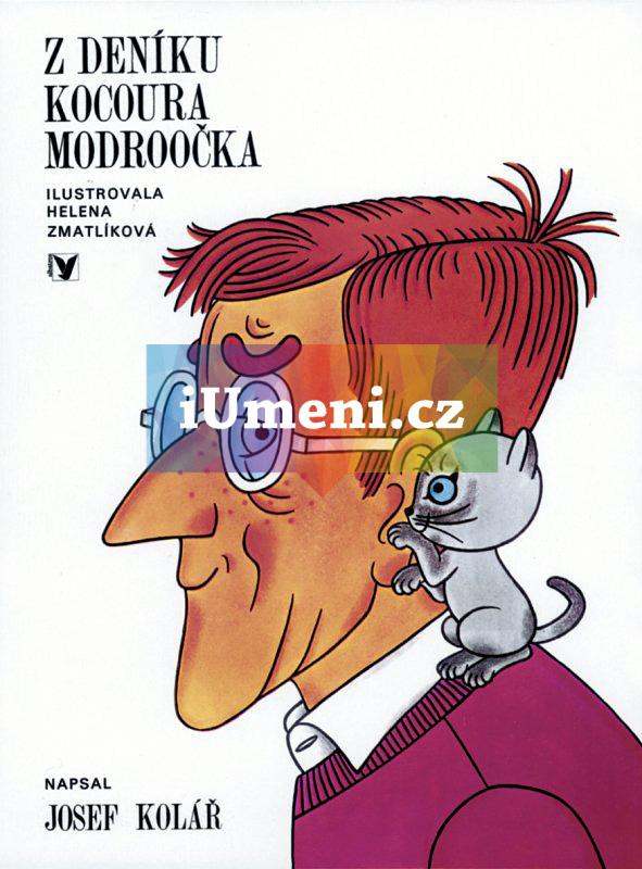 Z deníku kocoura Modroočka - Josef Kolář, Helena Zmatlíková