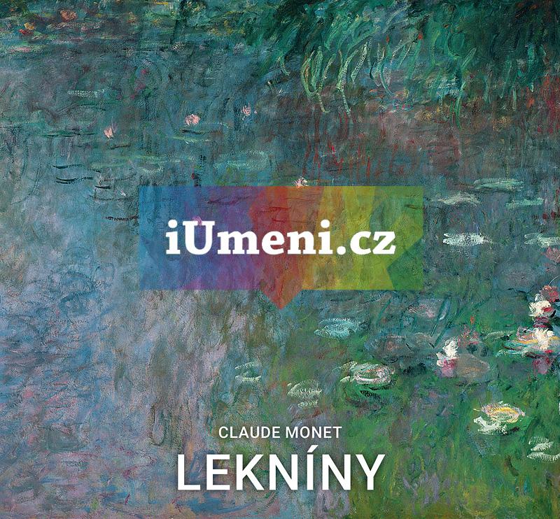 Claude Monet: Lekníny - Marina Linares