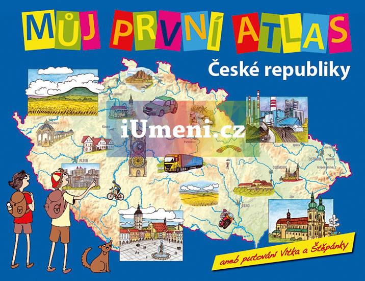 Můj první atlas České republiky, aneb putování Vítka a Štěpánky - Vít Štěpánek