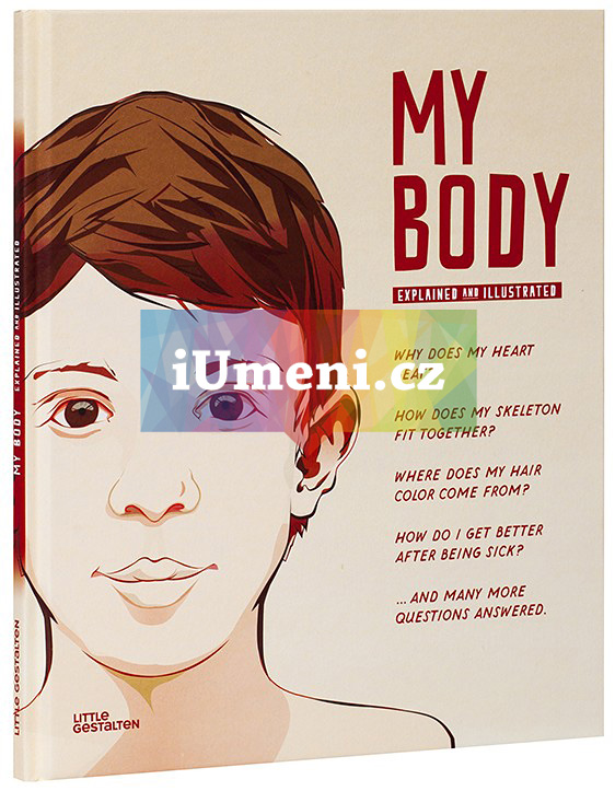 My Body: Explained and Illustrated - Antje Helms (EN)