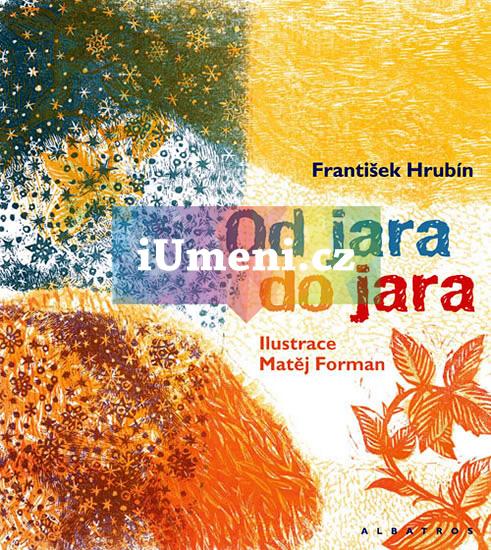 Od jara do jara - František Hrubín
