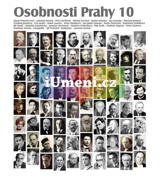 Osobnosti a památky Prahy 10 - Potůček Jakub a kolektiv