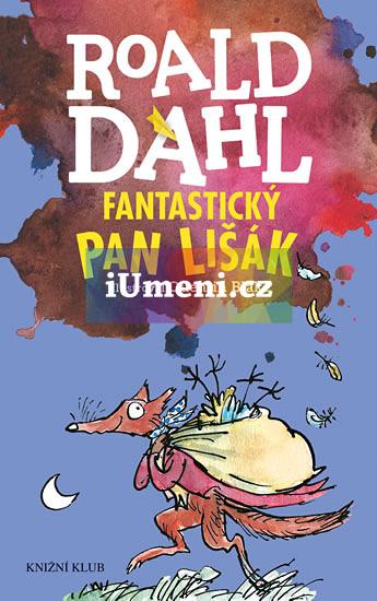 Fantastický pan Lišák - Roald Dahl
