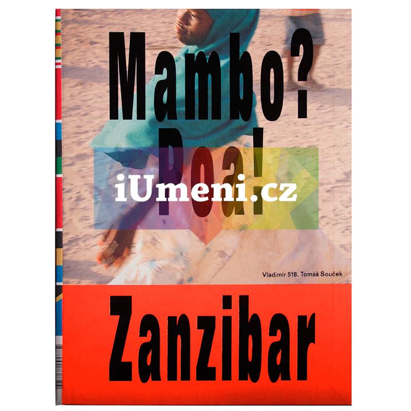 Mambo? Poa! Zanzibar - Souček Tomáš, Vladimír 518