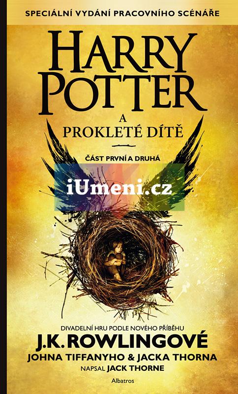 Harry Potter a prokleté dítě - J. K. Rowlingová