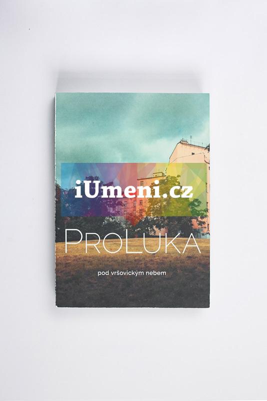 ProLuka - pod vršovickým nebem - Denisa Václavová, Krištof Kintera