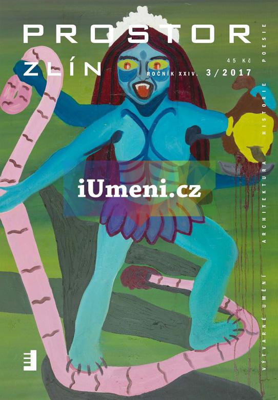 Prostor Zlín – č. 3/2017 - kolektiv autorů