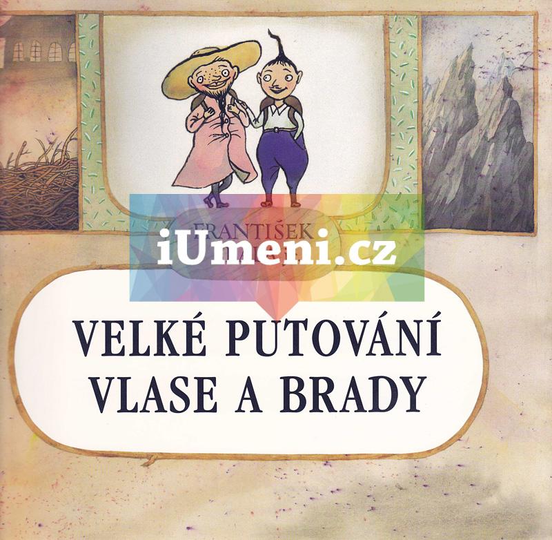 Velké putování Vlase a Brady - František SkálaShivadikar – Controversial, František Skála