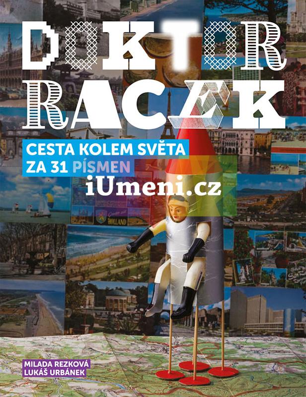 Doktor Racek - cesta kolem světa za 31 písmen - Milada Rezková & Lukáš Urbánek