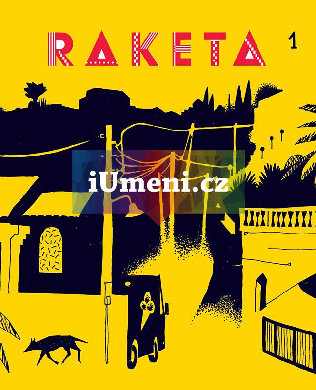 Raketa č. 01 - časopis - kolektiv