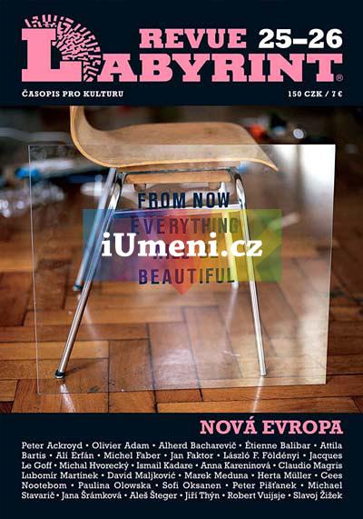 Labyrint revue 25–26/ Téma: Nová Evropa - kolektiv autorů