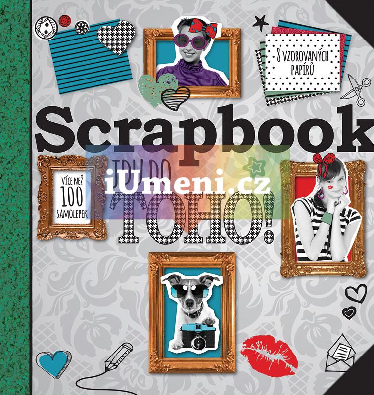 Scrapbook - Jdu do toho! - kolektiv
