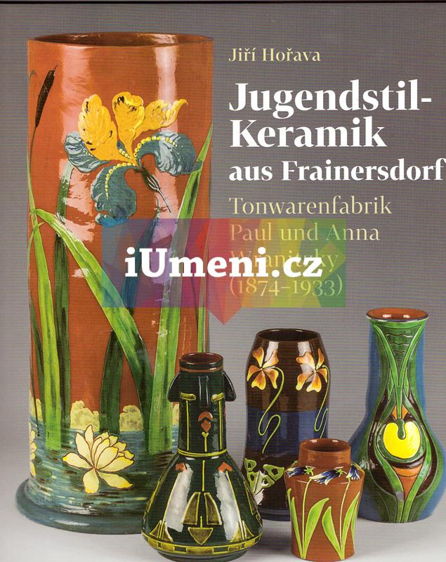 Jugendstil-Keramik aus Frainersdorf - Jiří Hořava (DE)