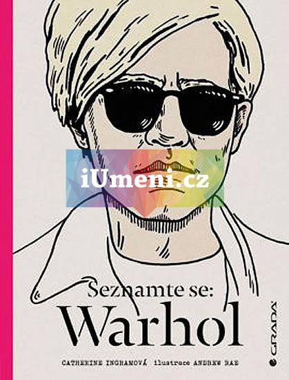 Seznamte se: Warhol - Ingram Catherine