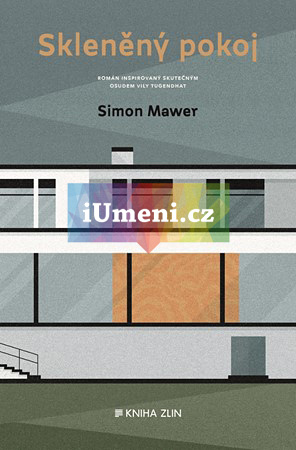 Skleněný pokoj - nové vydání - Simon Mawer