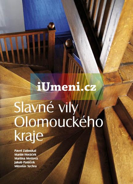 Slavné vily Olomouckého kraje - Zatloukal, Horáček