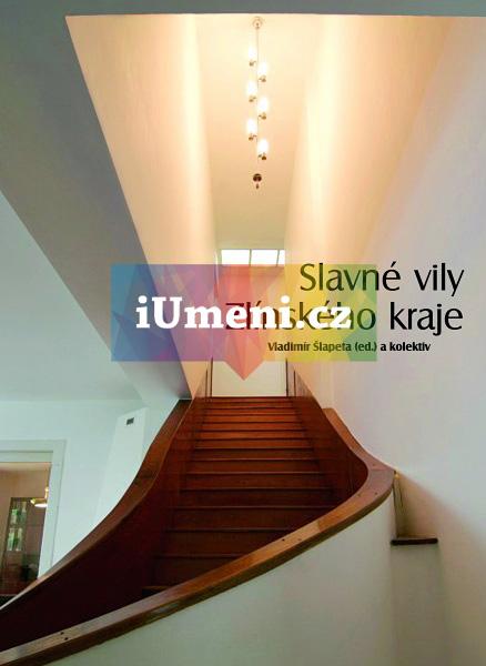 Slavné vily Zlínského kraje - Vladimír Šlapeta