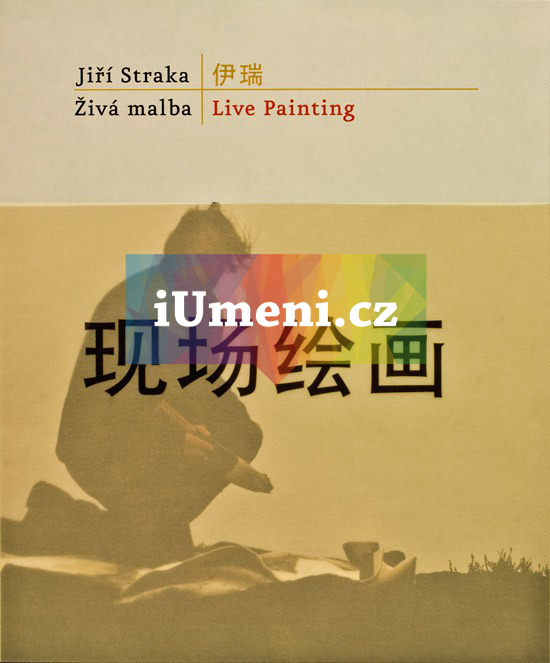 Jiří Straka – Živá malba - Shu Yang, Jiří Straka