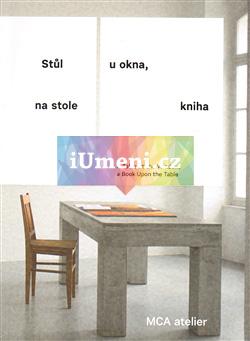 Stůl u okna, na stole kniha - Melková Pavla, Tichá Jana