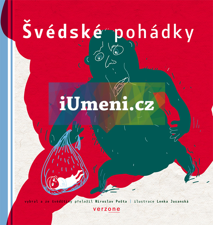 Švédské pohádky - Pošta, Miroslav (ed.) – Jasanská Lenka (ilustrace)