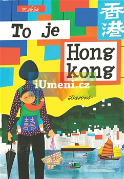 To je Hongkong - Šašek Miroslav