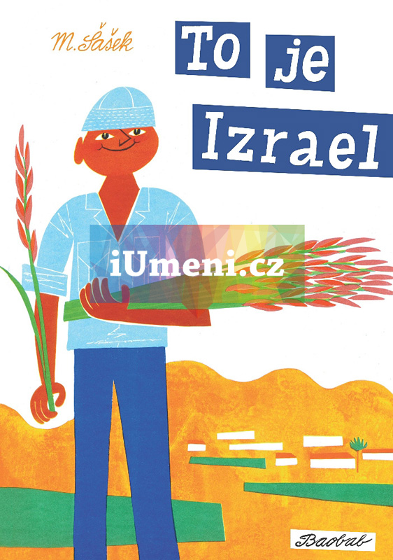 To je Izrael - Šašek Miroslav