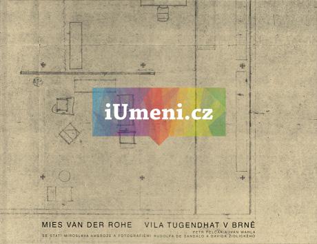 Mies van der Rohe - Vila Tugendhat v Brně - Ivan Wahla a Petr Pelčák