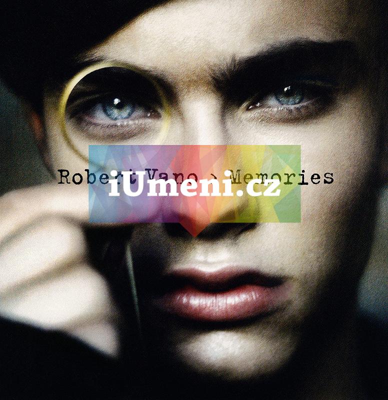 Robert Vano: Memories - Robert Vano