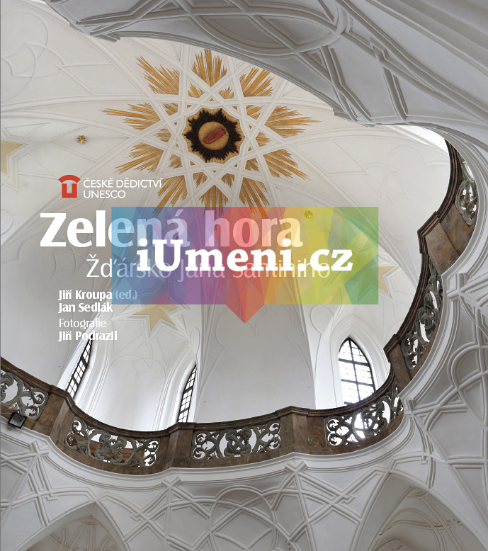 Zelená hora - Jan Sedlák a Jiří Kroupa (ed.)
