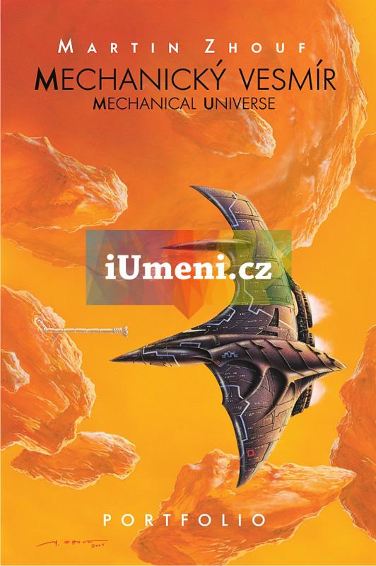Zhouf, Martin. Mechanický vesmír - Portfolio - Martin Zhouf